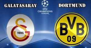 Galatasaray vs Dortmund Preview Match and Betting Tips