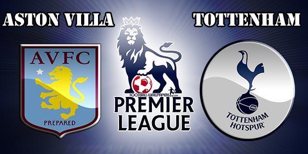 Aston Villa vs Tottenham Preview Match and Betting Tips