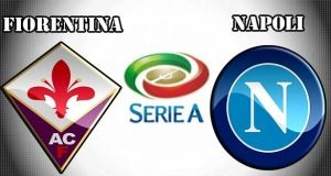 Fiorentina vs Napoli Preview Match and Betting Tips