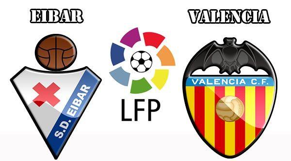 Prediksi Skor Eibar Vs Valencia 27 Agustus 2016 Liga Spanyol