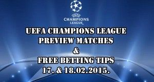 Champions League Predictions and Betting Tips 17 & 18.02.2015.