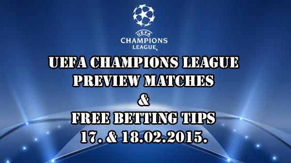 Champions League 17-18.02.2015. Predictions and Betting Tips