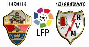 Elche vs Rayo Vallecano Prediction and Betting Tips