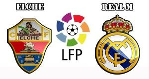 Elche vs Real Madrid Prediction and Betting Tips