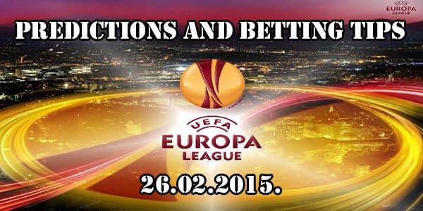 Europa League Predictions and Betting Tips 26 02 2015