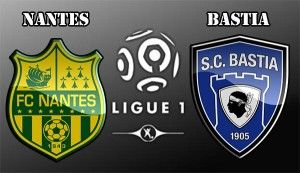 Nantes vs Bastia Prediction and Betting Tips