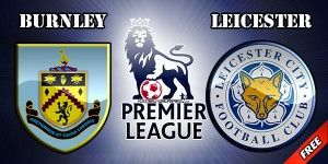 Burnley vs Leicester Prediction and Betting Tips