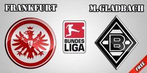 Frankfurt vs M.Gladbach Prediction and Betting Tips