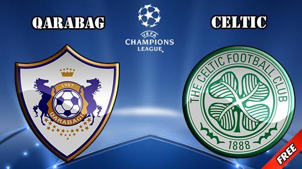 Qarabag vs Celtic Prediction and Betting Tips