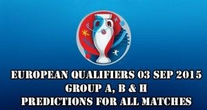 EURO 2016 Qualifiers Predictions and Betting Tips 03.09.2015.