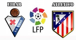 Eibar vs Atletico Madrid Prediction and Preview