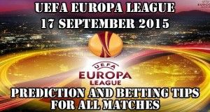 UEFA Europa League 17 Sep 2015 Prediction and Betting Tips