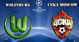 Wolsburg vs CSKA Moscow Prediction and Preview