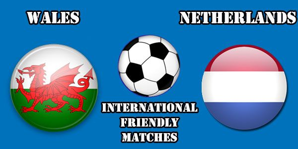 Wales vs Netherlands Prediction and Betting Tips