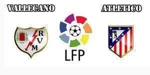 Rayo Vallecano vs Atletico Madrid Prediction and Betting Tips