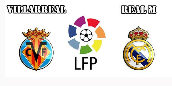 Villarreal vs Real Madrid Prediction and Betting Tips