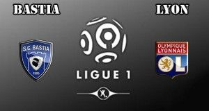 Bastia vs Lyon Prediction and Betting Tips