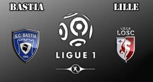 Bastia vs Lille Prediction and Betting Tips
