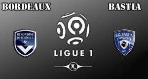 Bordeaux vs Bastia Prediction and Betting Tips