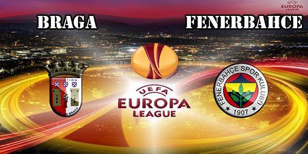 Braga vs Fenerbahce Prediction and Betting Tips