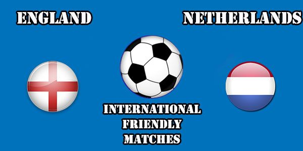 England vs Netherlands Prediction and Betting Tips