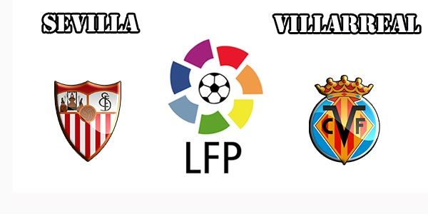 Sevilla vs Villareal Prediction and Betting Tips