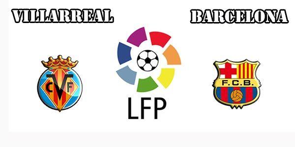 Villareal vs Barcelona Prediction and Betting Tips