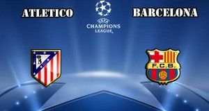 Atletico Madrid vs Barcelona Prediction and Betting Tips