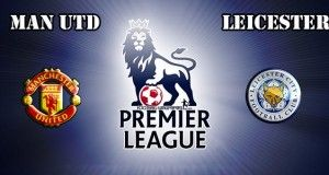 Manchester United vs Leicester Prediction and Betting Tips