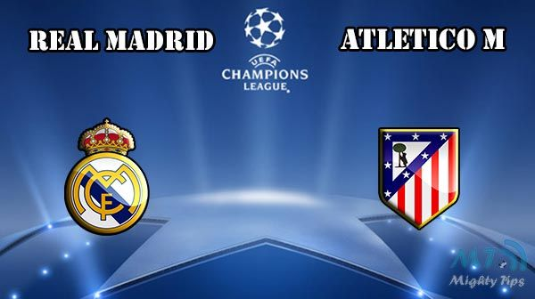 Atletico Madrid Vs Real Madrid: Real Madrid Vs Atletico Prediction And Betting Tips