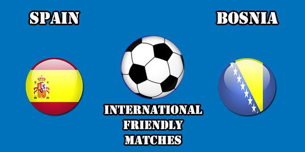 Spain vs Bosnia Prediction and Betting Tips