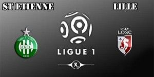 St Etienne vs Lille Prediction and Betting Tips