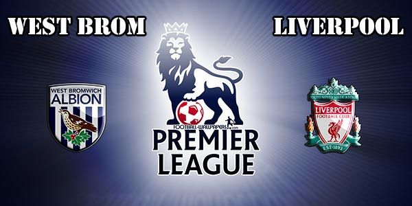 WBA vs Liverpool Prediction and Betting Tips