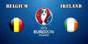 Belgium vs Ireland Prediction and Betting Tips EURO 2016