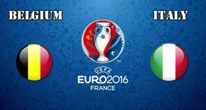 Belgium vs Italy Prediction and Betting Tips EURO 2016