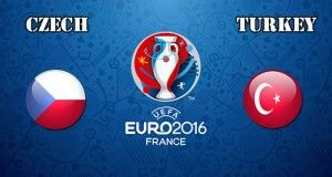 Czech Republic vs Turkey Prediction and Betting Tips EURO 2016