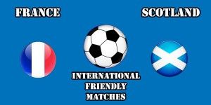 France vs Scotland Prediction and Betting Tips