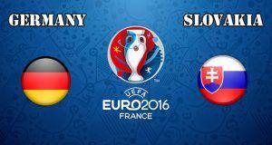 Germany vs Slovakia Prediction and Betting Tips EURO 2016