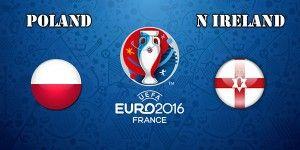 Poland vs Northern Ireland Prediction and Betting Tips EURO 2016