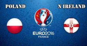 Poland vs Northern Ireland Prediction and Betting Tips EURO 2016