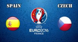 Spain vs Czech Republic Prediction and Betting Tips EURO 2016