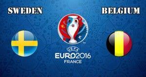 Sweden vs Belgium Prediction and Betting Tips EURO 2016