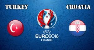 Turkey vs Croatia Prediction and Betting Tips EURO 2016