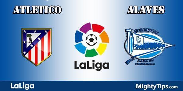 Atletico vs Alaves Prediction and Betting Tips