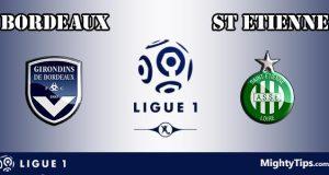 Bordeaux vs Saint Etienne Prediction and Betting Tips