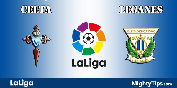 Celta vs Leganes Prediction and Betting Tips