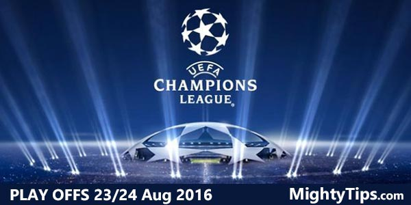 Champions League Predictions and Betting Tips – Play Offs
