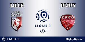 Lille vs Dijon Prediction and Betting Tips