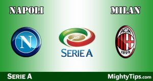 Napoli vs Milan Prediction and Betting Tips