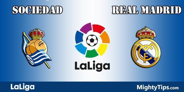 Sociedad vs Real Madrid Prediction and Betting Tips
